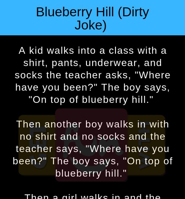 Blueberry Hill Dirty Joke Getfunwith