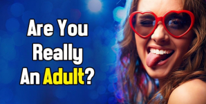 Are You Really An Adult?