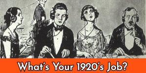 What's Your 1920's Job?