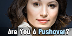 Are You A Pushover?