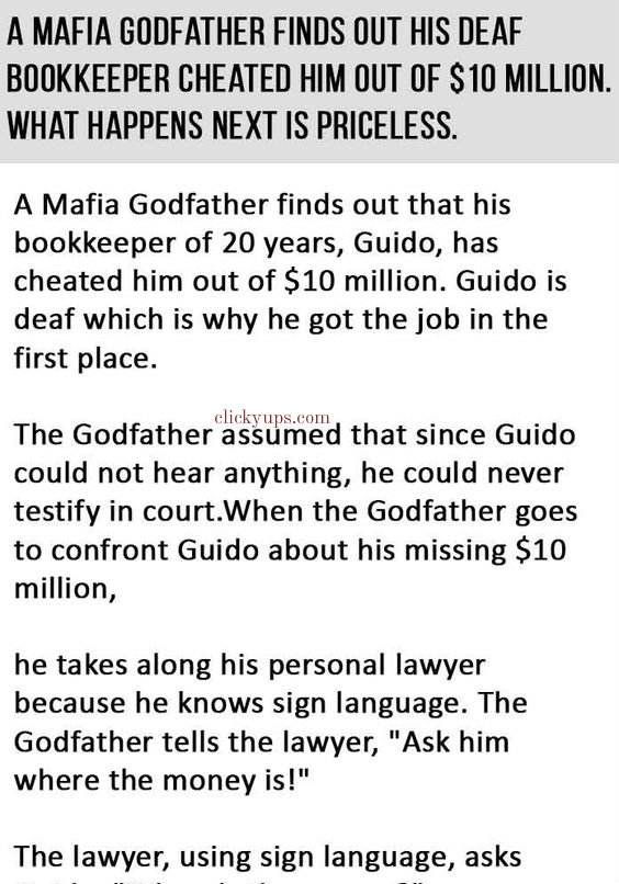 A MAFIA GODFATHER FINDS OUT HIS DEAF BOOKKEEPER CHEATED HIM OUT OF $10 MILLION.