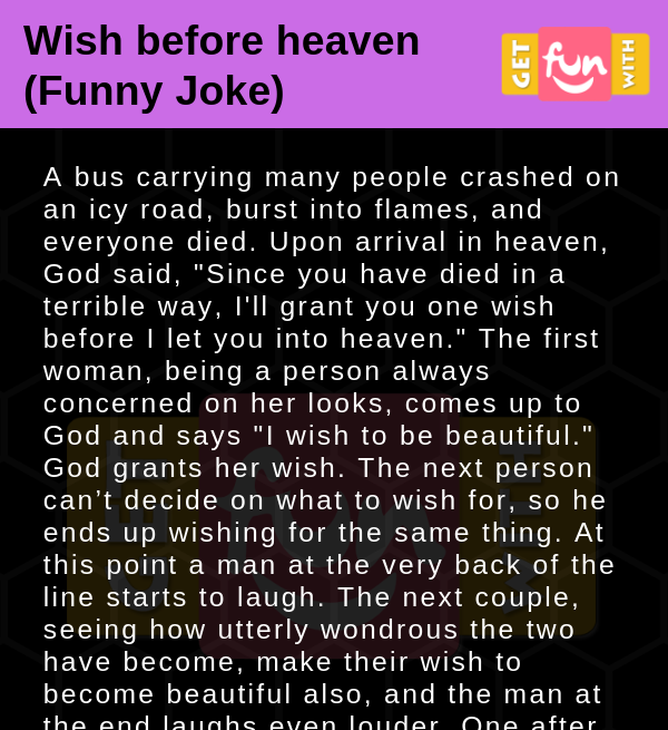 Wish before heaven (Funny Joke)