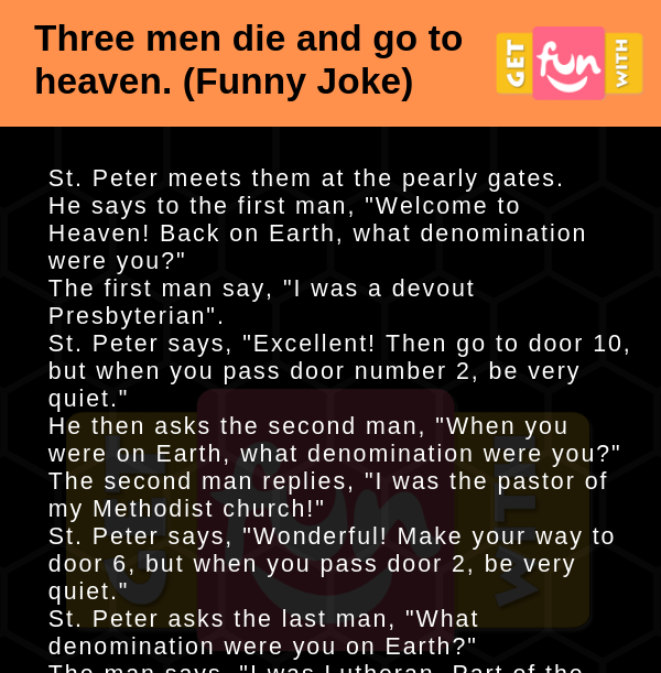 Three men die and go to heaven (Funny Joke)