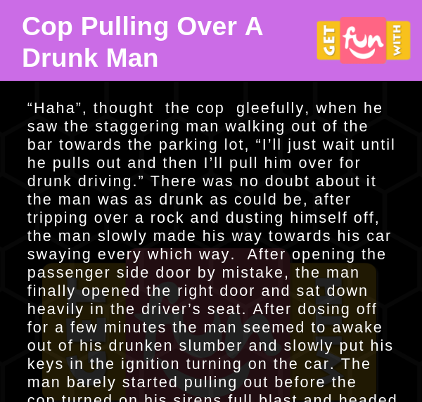 Cop Pulling Over A Drunk