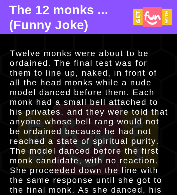 The 12 monks ... (Funny Joke)