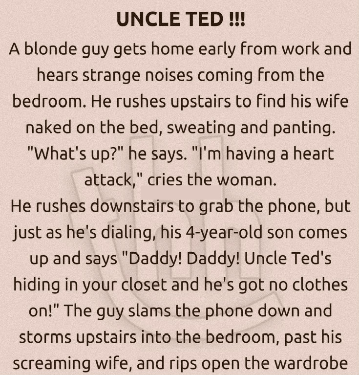 UNCLE TED !!! (FUNNY STORY)