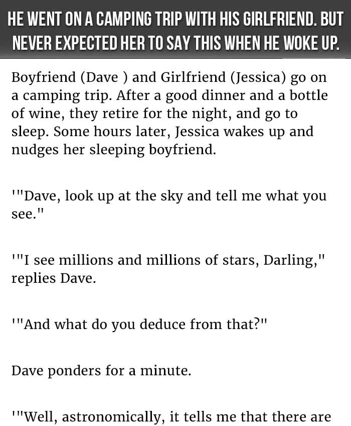 HE WENT ON A CAMPING TRIP WITH HIS GIRLFRIEND. BUT NEVER EXPECTED HER TO SAY THIS WHEN HE WOKE UP.