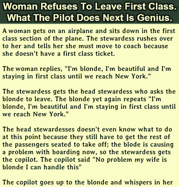 WOMAN REFUSES TO LEAVE FIRST CLASS. WHAT THE PILOT DOES NEXT IS GENIUS.