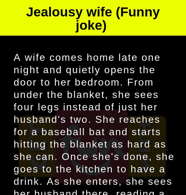 Jealousy wife (Funny joke)