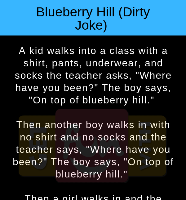 Blueberry Hill (Dirty Joke)