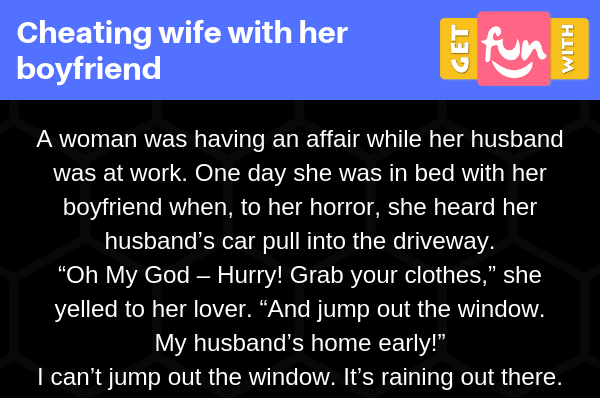 Cheating wife with her boyfriend (Funny Story)