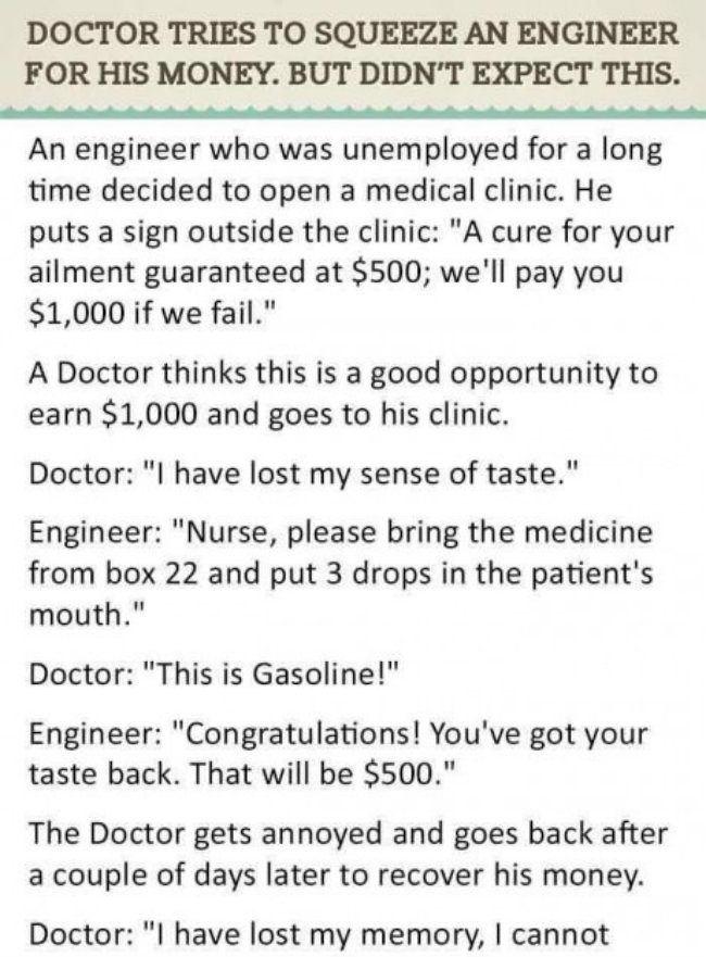 DOCTOR TRIED TO SQUEEZE ENGINEER FOR HIS MONEY, DIDN'T EXPECT THIS