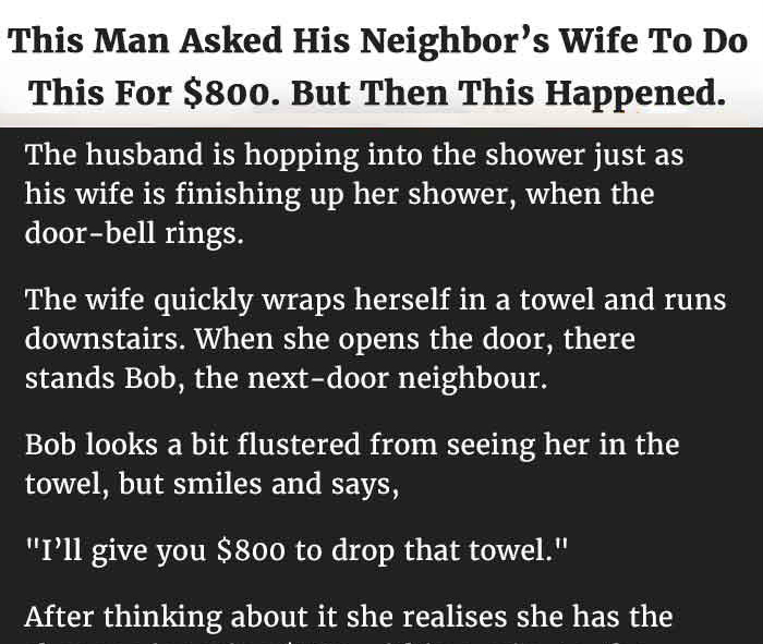MAN ASKS NEIGHBOR'S WIFE TO DO THIS FOR $800. BUT THEN THIS HAPPENED.