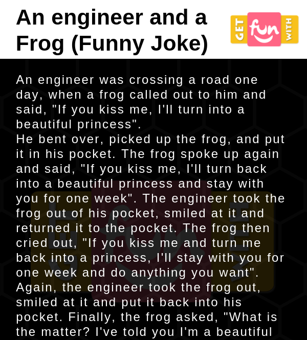 An engineer and a Frog (Funny Joke)