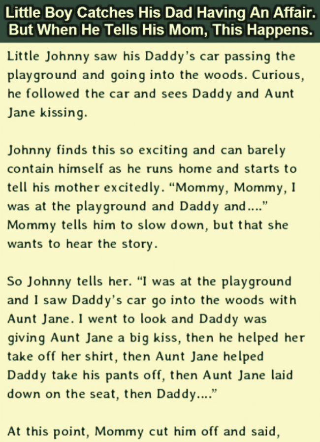 LITTLE JOHNNY CATCHES HIS FATHER HAVING AN AFFAIR AND THEN THIS HAPPENED