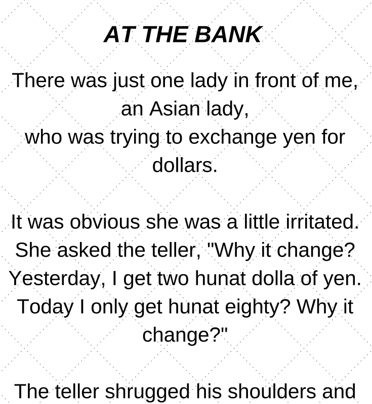 Funny Story in the bank