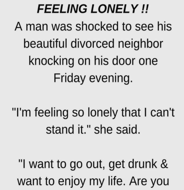 FEELING LONELY (FUNNY STORY)