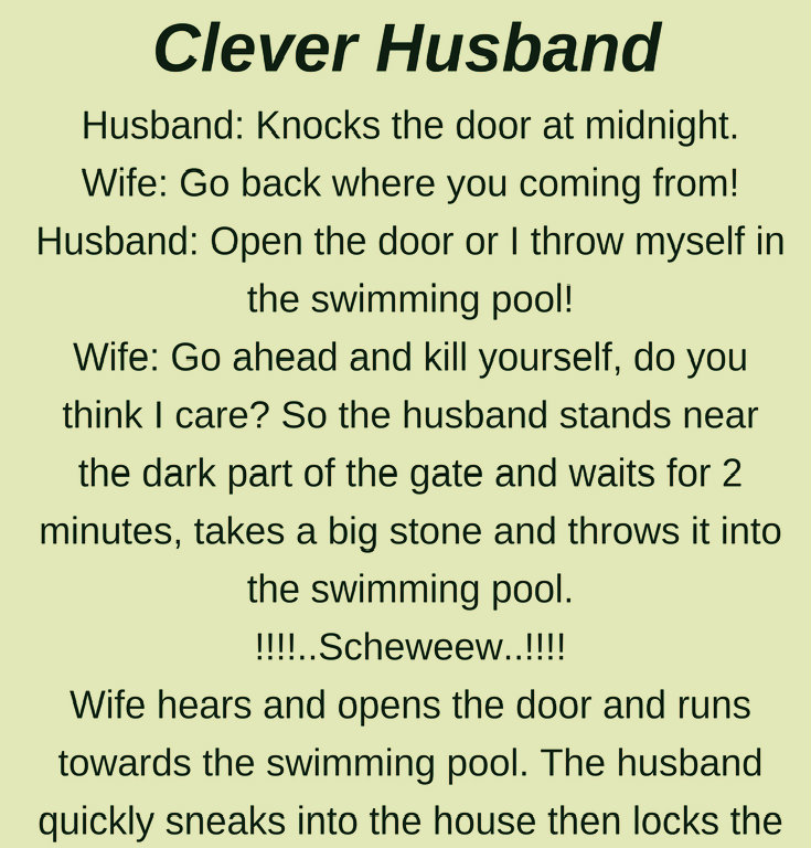 CLEVER HUSBAND (FUNNY STORY)