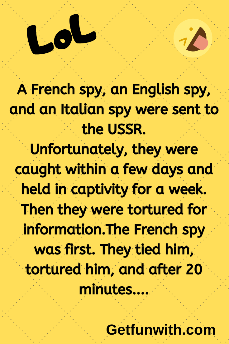 A French spy, an English spy, and an Italian spy were sent to the USSR.