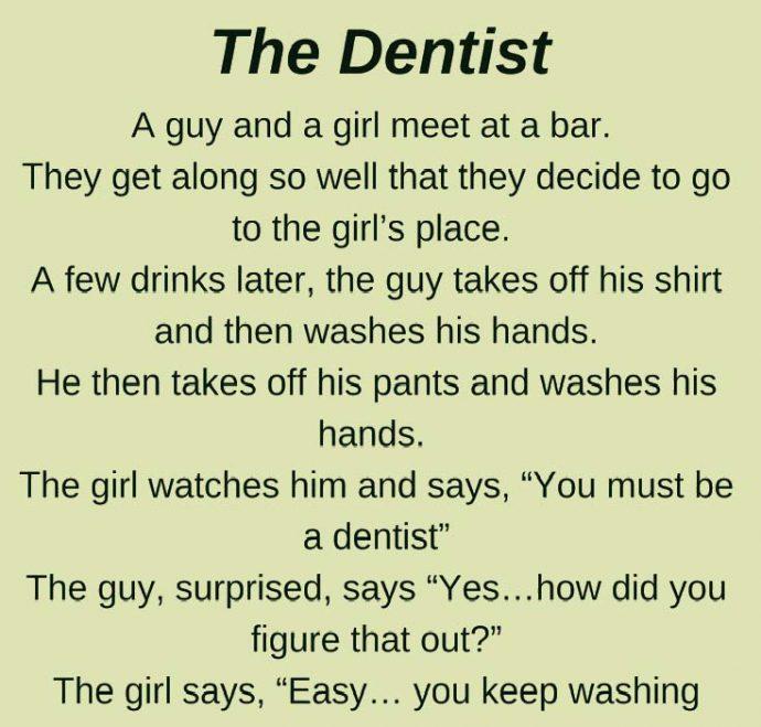 The Dentist...