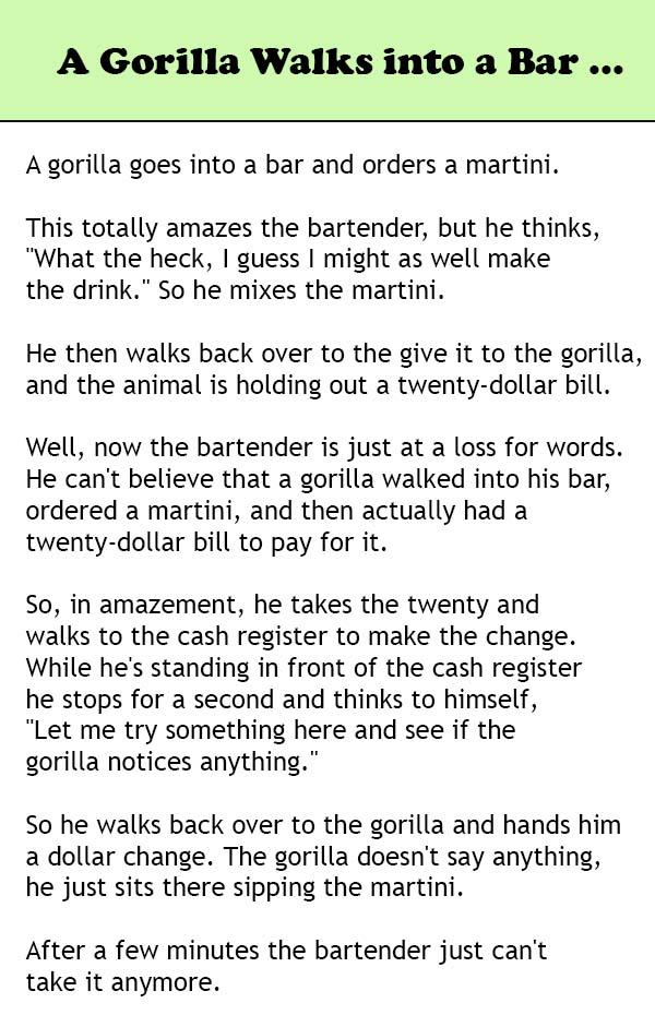 A Gorilla walks into a bar...