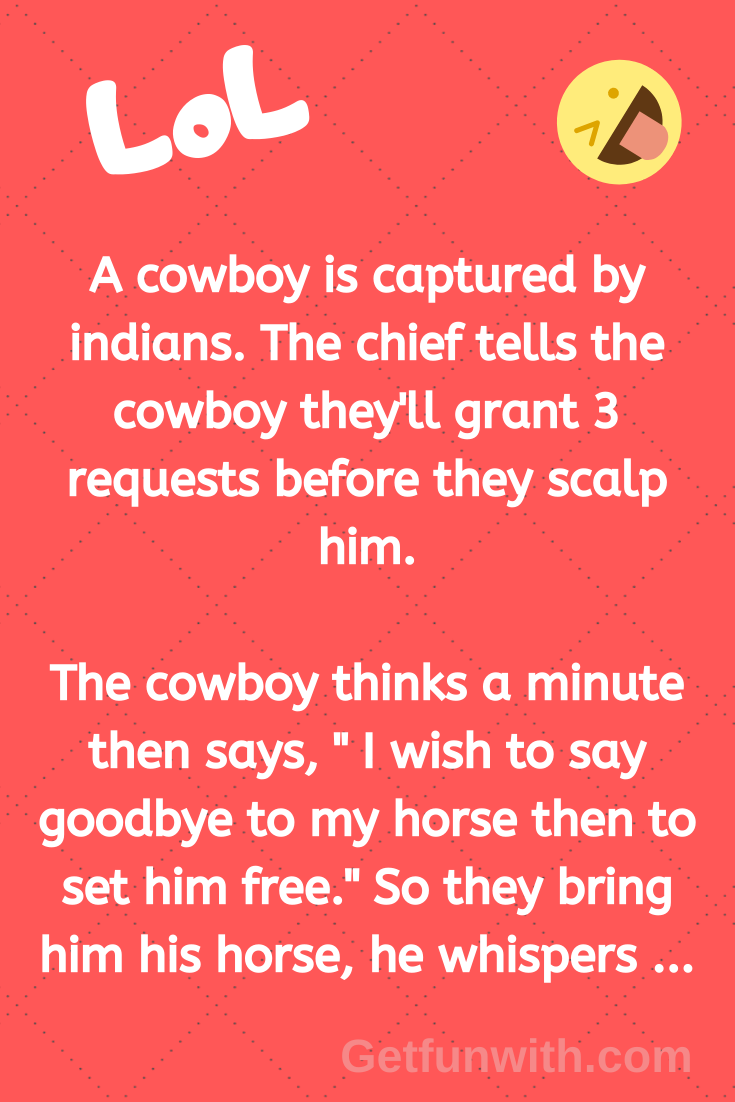 A cowboy is captured by Indians