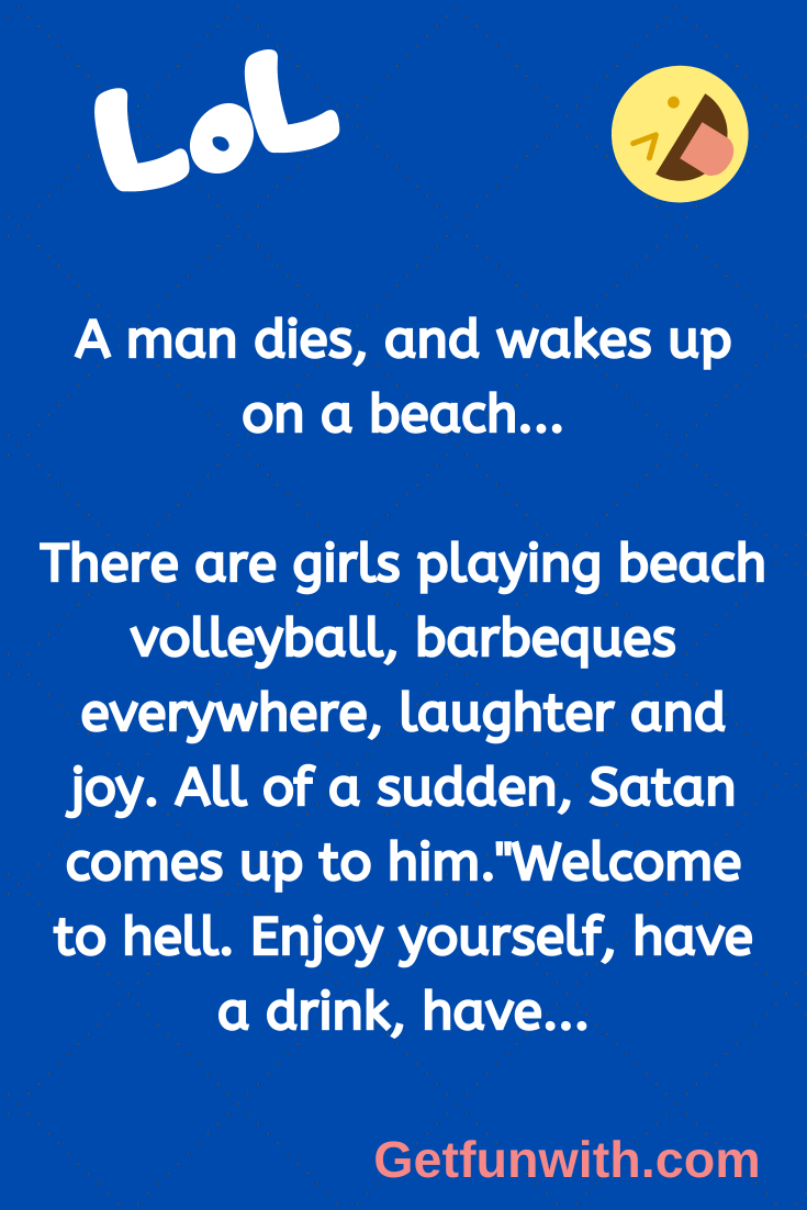 A man dies, and wakes up on a beach...