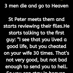 3 men die and go to Heaven