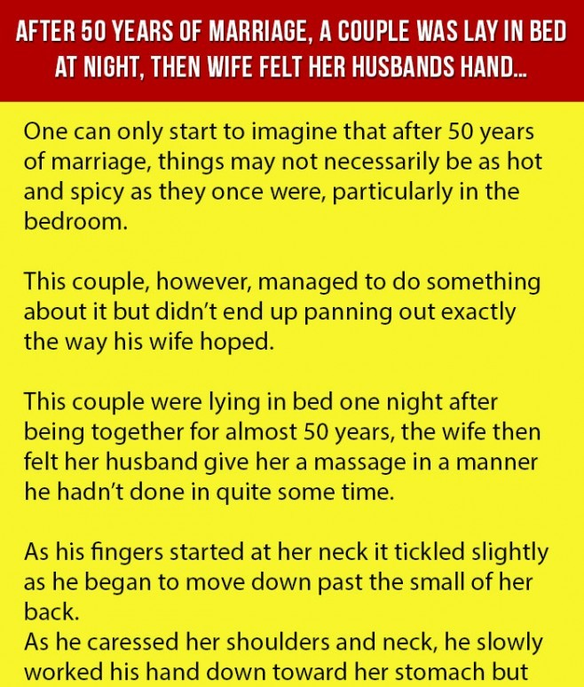 After 50 Years of Marriage, A Couple Was in Bed at Night, Then Wife Felt Something.