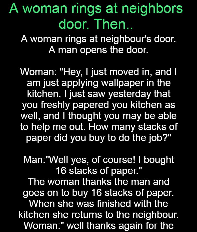 A woman rings at neighbors door