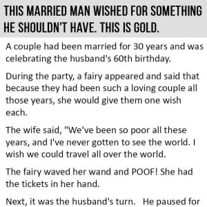 Married Man Wished For Something He Shouldn't Have. This is Gold.