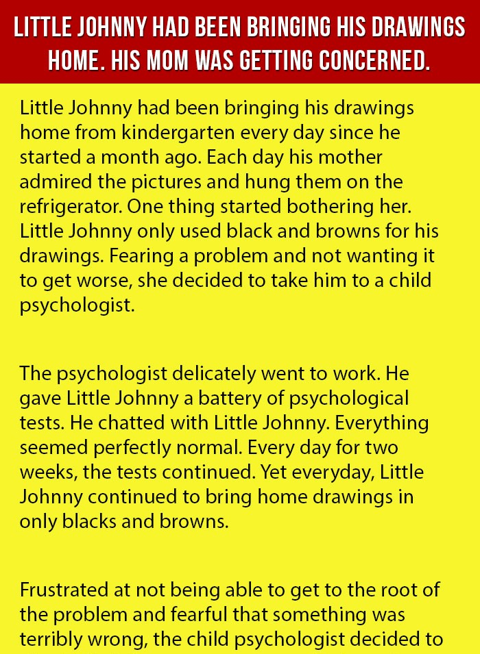 Little Johnny Brings His Drawings Home. His Mom Was Shocked.