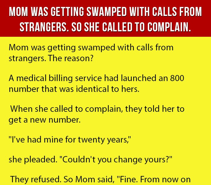 Lady Swamped With Calls From Strangers. So She Called To Complain.