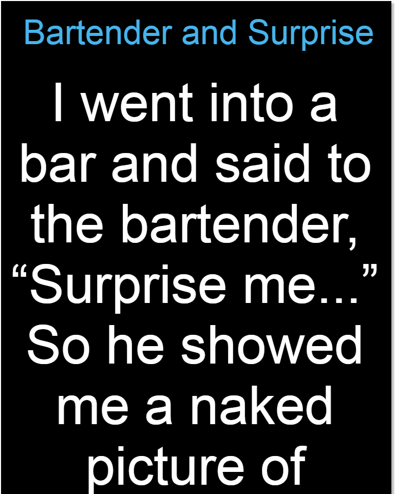 Bartender and Surprise