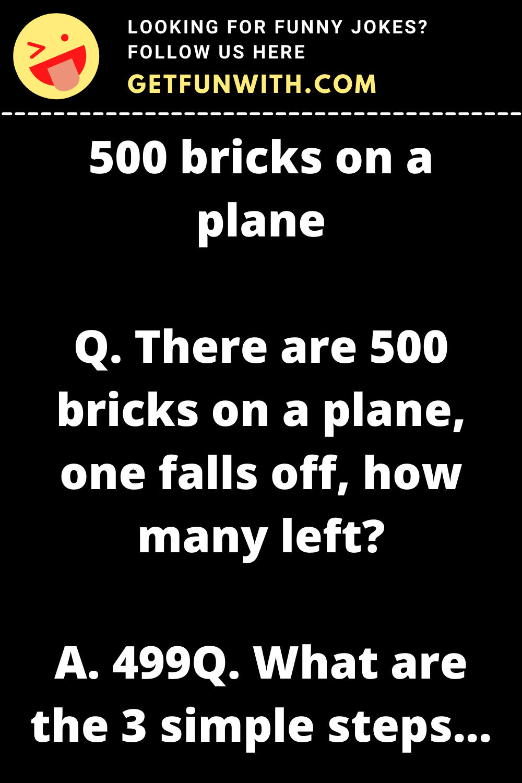 500 bricks on a plane