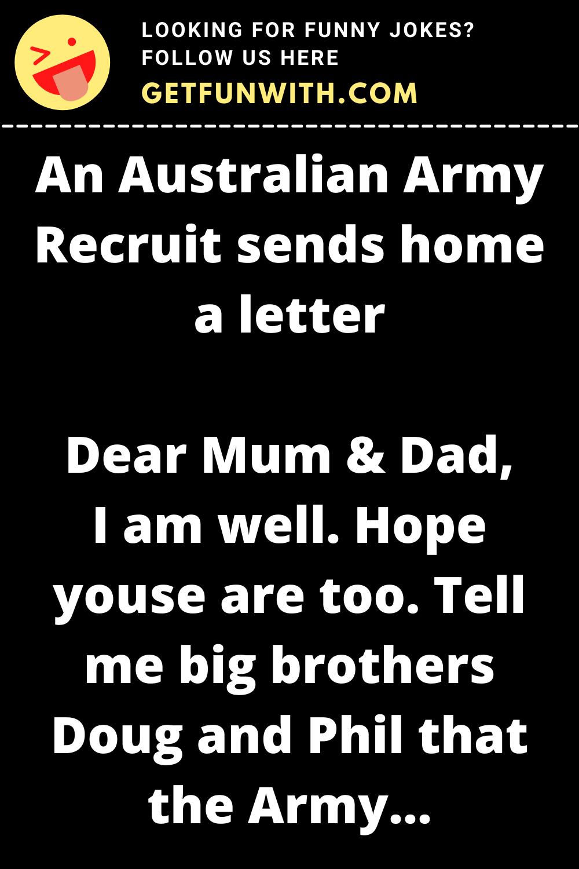 An Australian Army Recruit sends home a letter