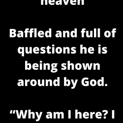 An atheist goes to heaven